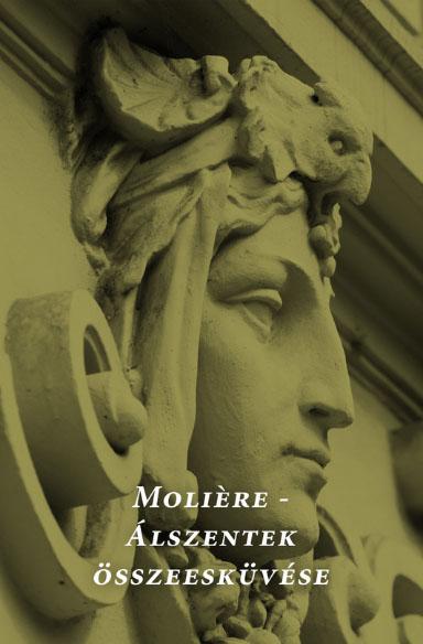 Molière, avagy az álszentek összeesküvése